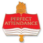 Perfect Attendance Lapel Pin Chenille & Scholastic Pins