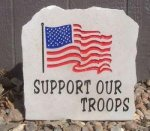 SUPPORT OUR TROOPS MEDIUM PORCH STONE MILITARY, PATRIOTIC & FIRST RESPONDERS